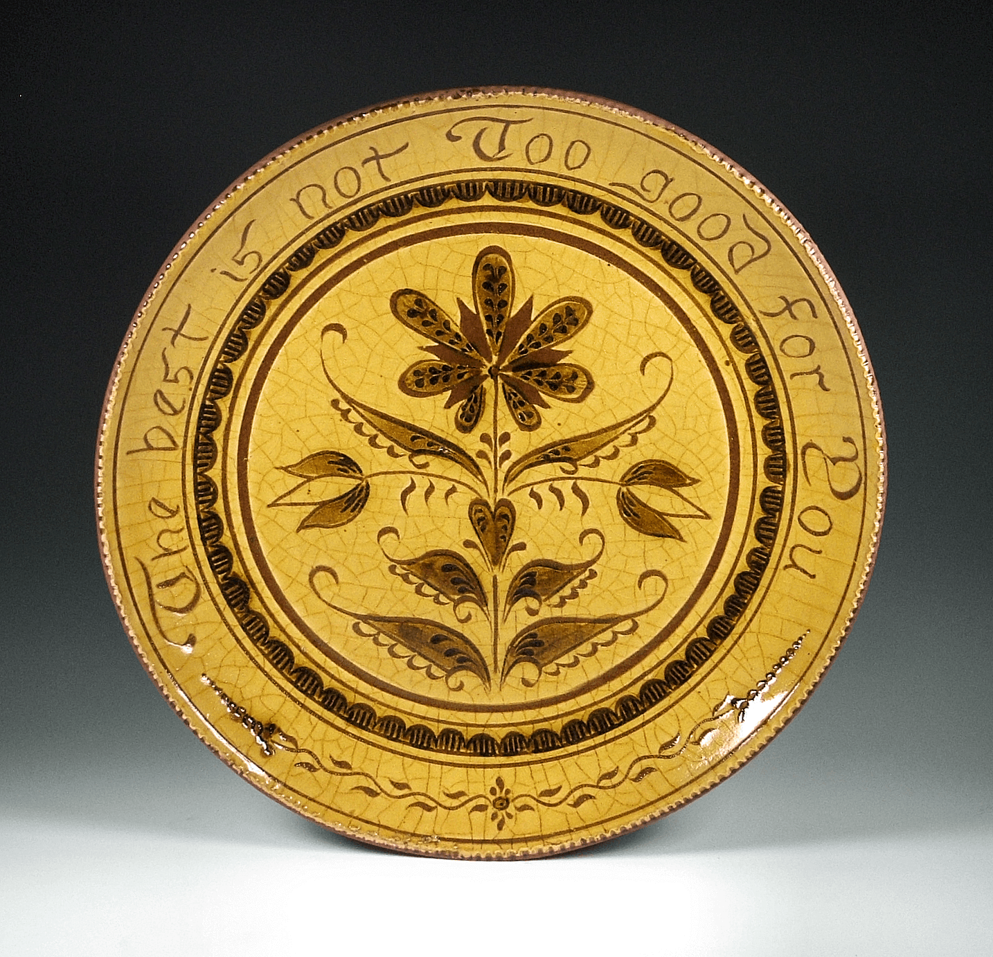 Round Plate, Sgraffito, The Best is Not Too Good for You